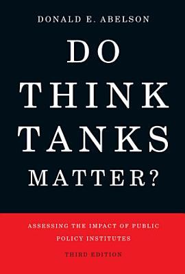 Do Think Tanks Matter  Third Edition