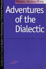 Adventures of the Dialectic