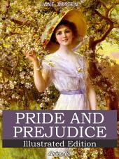 Pride and Prejudice (Illustrated Edition)