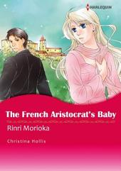 The French Aristocrat's Baby: Harlequin Comics