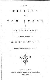 The History of Tom Jones, a Foundling: In Four Volumes