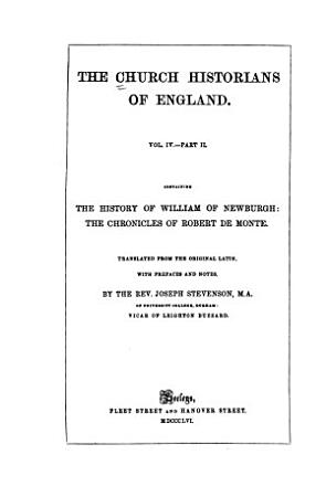 The Church Historians of England  pt  1  The chronicles of John and Richard of Hexham  The chronicle of Holyrood  The chronicle of Melrose  Jordan Fantosme s chronicle  Documents respecting Canterbury and Winchester PDF
