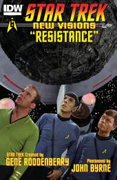 Star Trek: New Visions #6: Resistance