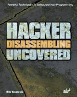 Hacker Disassembling Uncovered  Powerful Techniques To Safeguard Your Programming PDF