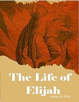 The Life of Elijah PDF
