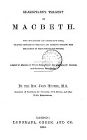 Shakspeare s tragedy of Macbeth  with explanatory notes  adapted for scholastic or private study by J  Hunter PDF