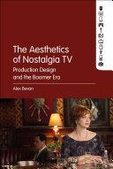 The Aesthetics of Nostalgia TV