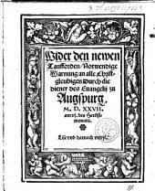 Wider den newen Taufforden, Notwendige Warnung an alle Christgleubigen Durch die diener des Euangelij zu Augspurg: M.D.XXVII. am vj. des Herbstmonats