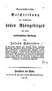 Naturhistorische Beschreibung des diesseitigen hohen Rhöngebirges und seiner nordwestlichen Vorberge