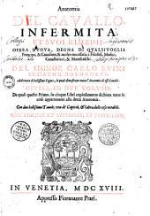 Anatomia del cavallo, infermita et suoi rimedii ... del signor Carlo Ruini