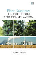 Plant Resources for Food  Fuel and Conservation PDF
