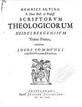 Scriptorum theologicorum Heidelbergensium tomus I[-II]