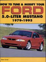 How to Tune and Modify Your Ford 5 0 Liter Mustang PDF