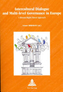Intercultural Dialogue and Multi-level Governance in Europe