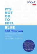 Other People Don t Feel Blue and Other Lies