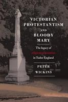 Victorian Protestantism and Bloody Mary PDF