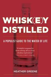 Whiskey Distilled Book PDF