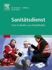 Sanitätsdienst: Vom Ersthelfer zum Notfallhelfer