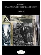 Abruzzo: dalla prima alla seconda modernità