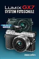 LUMIX GX7 System Fotoschule PDF