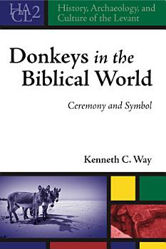 Donkeys in the Biblical World PDF
