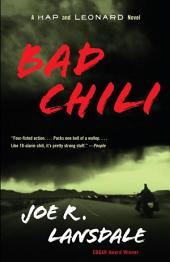 Bad Chili: A Hap and Leonard Novel (4)
