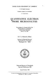 Quantitative electron probe microanalysis: proceedings of a seminar held at the National Bureau of Standards, Gaithersburg, Maryland, June 12-13, 1967