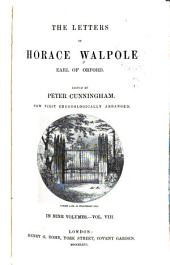 The Letters of Horace Walpole: Earl of Orford, Volume 8