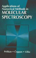 Applications of Numerical Methods in Molecular Spectroscopy PDF