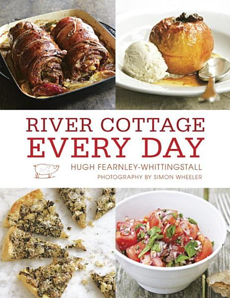 Download River Cottage Every Day Book