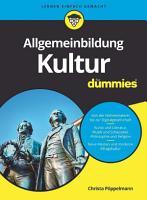 Allgemeinbildung Kultur f  r Dummies PDF