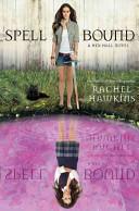 Spell Bound  A Hex Hall Novel  PDF