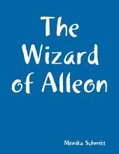 """The Wizard of Alleon"""