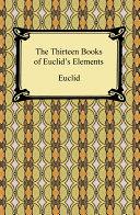 The Thirteen Books Of Euclids Elements