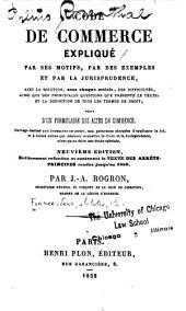 Code de commerce expliqué par ses motifs, par des exemples et par la jurisprudence ... suivi d'un formulaire des actes de commerce ...