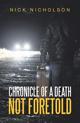 Chronicle of a Death Not Foretold