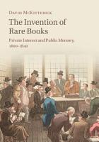 The Invention of Rare Books PDF
