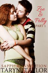 Zoe & Polly, Part 1 (Lesbian Romance)