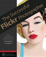 The Successful Flickr Photographer PDF
