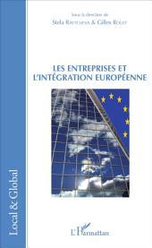 Les Entreprises et l'intégration européenne