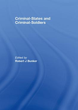 Criminal States and Criminal Soldiers PDF