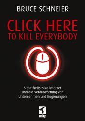 Click Here to Kill Everybody PDF