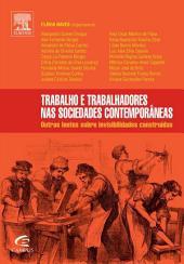 Trabalho e Trabalhadores nas Sociedades Contemporâneas: Outras lentes sobre invisibilidades contruidas