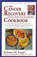 The Cancer Recovery Healthy Exchanges Cookbook PDF