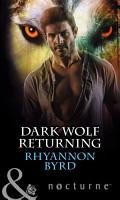 Dark Wolf Returning  Mills   Boon Nocturne  PDF