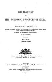 A Dictionary of the Economic Products of India: Linum to Oyster