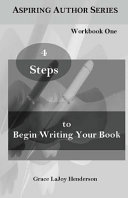 4 Steps to Begin Writing Your Book