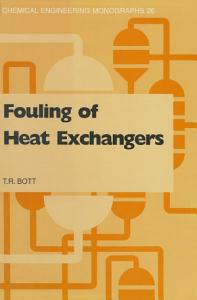 Fouling of Heat Exchangers