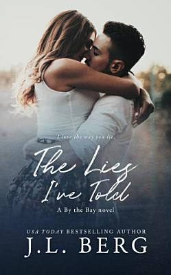 The Lies I ve Told