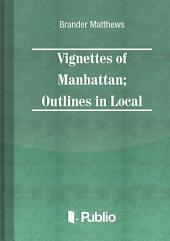 Vignettes of Manhattan Outlines in Local Color